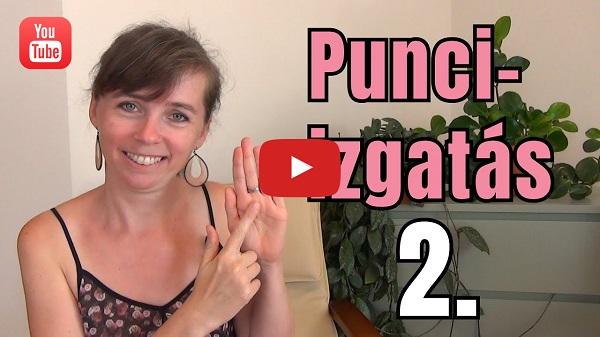 Punciizgatás videó